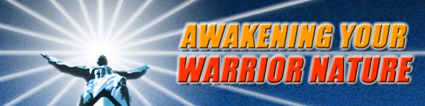 Awakening Your Warrior Nature - Becoming A Powerful Man Workshop