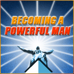 Theater Of Your Mind - Becoming A Powerful Man