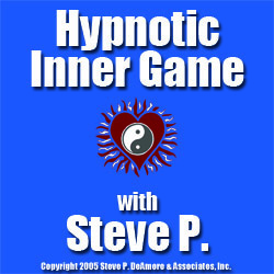 Hypnotic Inner Game with Steve P